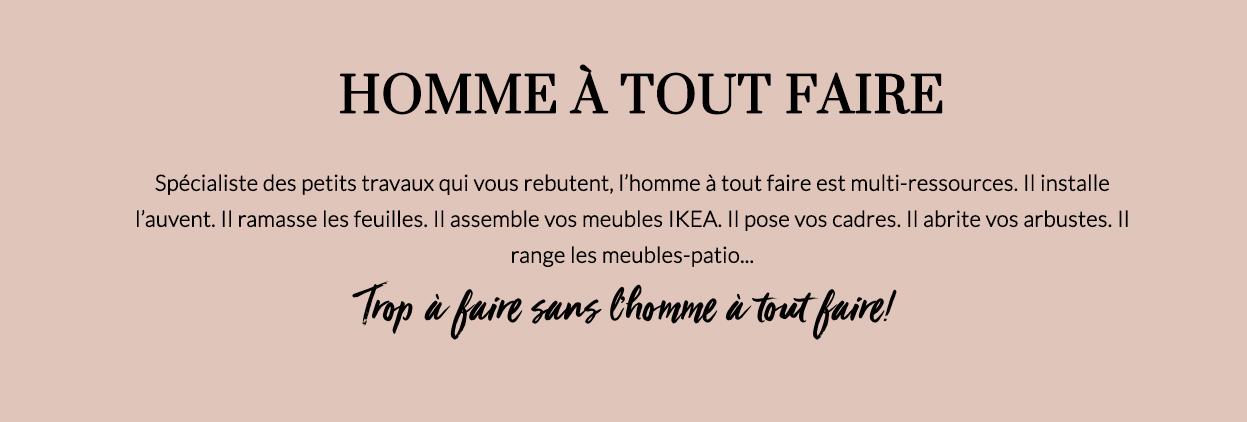 HOMME À TOUT FAIRE -